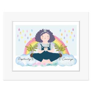 Positivity & Courage Rainbow - 10 x 8 inch Print