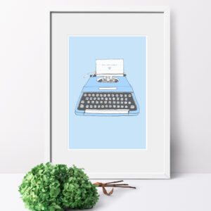 Well Hello Gorgeous Typewriter Print - Blue
